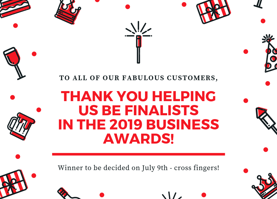 2019 Business Award Finalist!